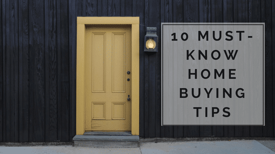 10 Must-know Tips for First-Time Home Buyers | The Pro Team on own home buying, teacher home buying, black home buying, vintage home buying, car buying,